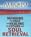Mending the Past and Healing the Future